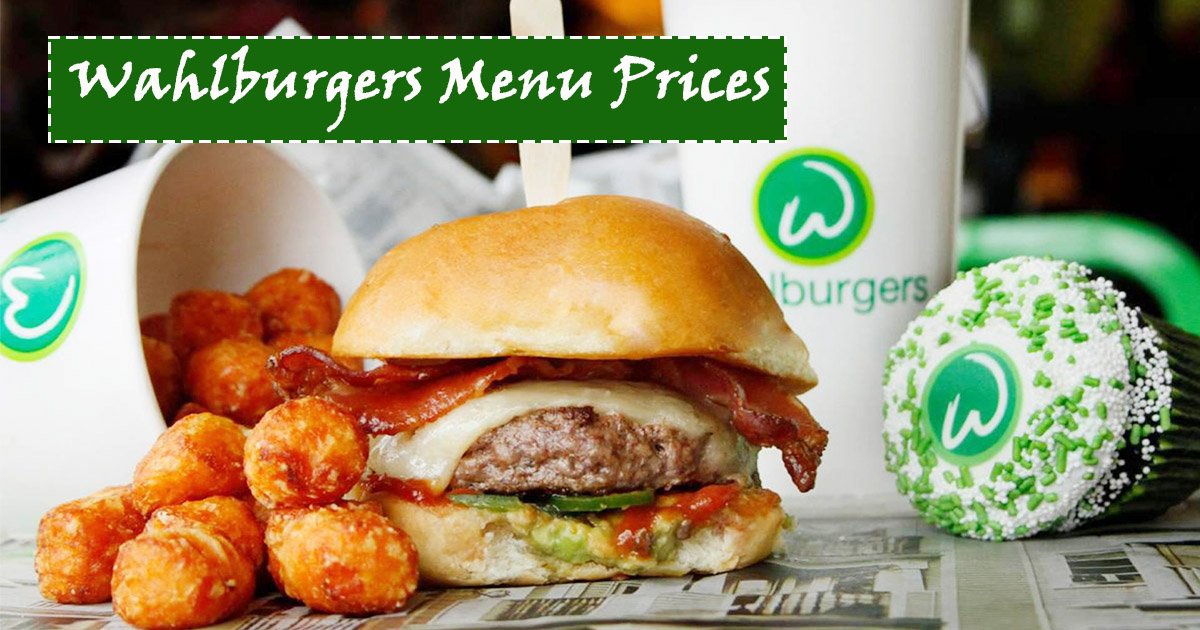 Wahlburgers Menu Prices Image