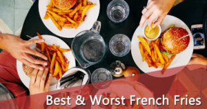 Best & Worst French Fries