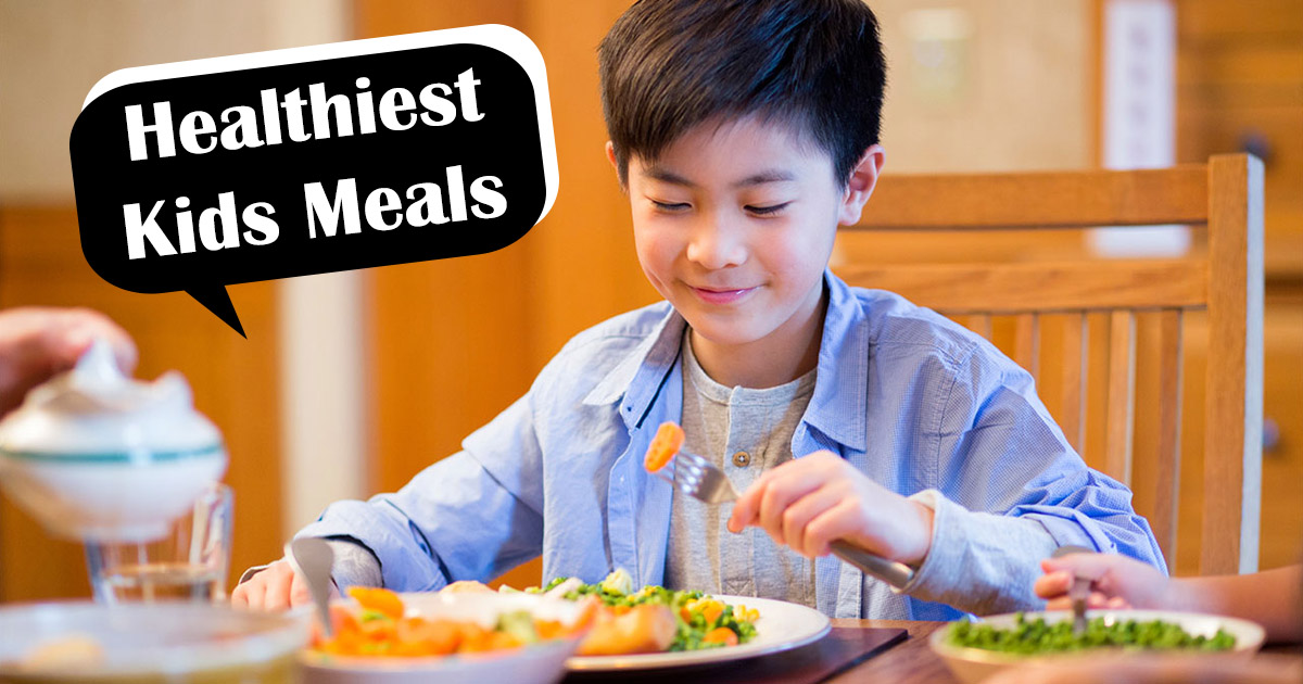 Healthiest Kids Meals At Fast Food Restaurants