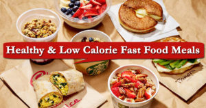 Healthy & Low Calorie Fast Food Meals