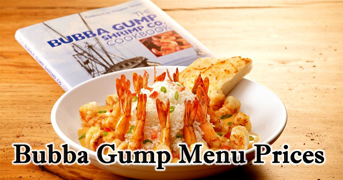 Bubba Gump Menu Prices