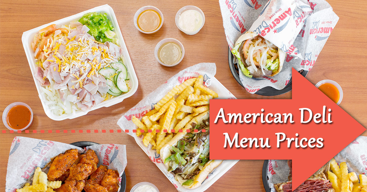American Deli Menu Prices