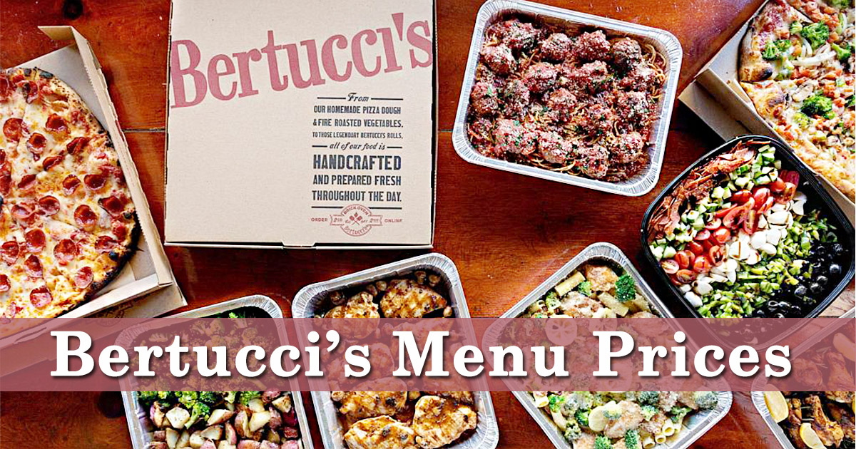 Bertucci's Menu Prices