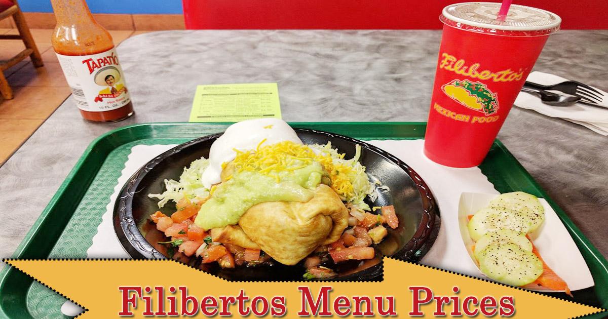 Filibertos Menu Prices