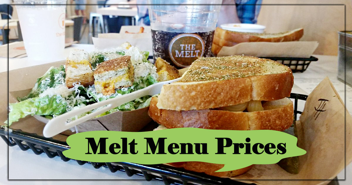 Melt Menu Prices