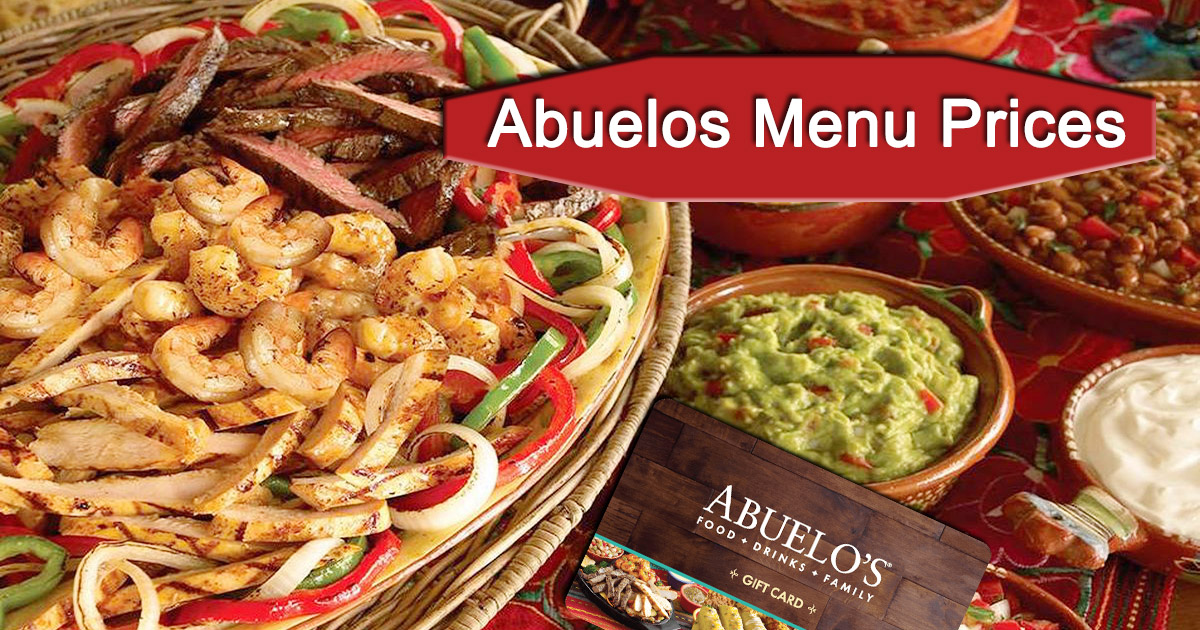 Abuelos Menu Prices Abuelo S Full Menu With Prices For Desserts Pizza
