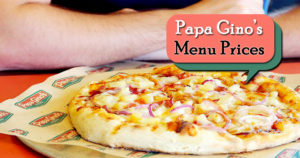 Papa Gino's Menu Prices