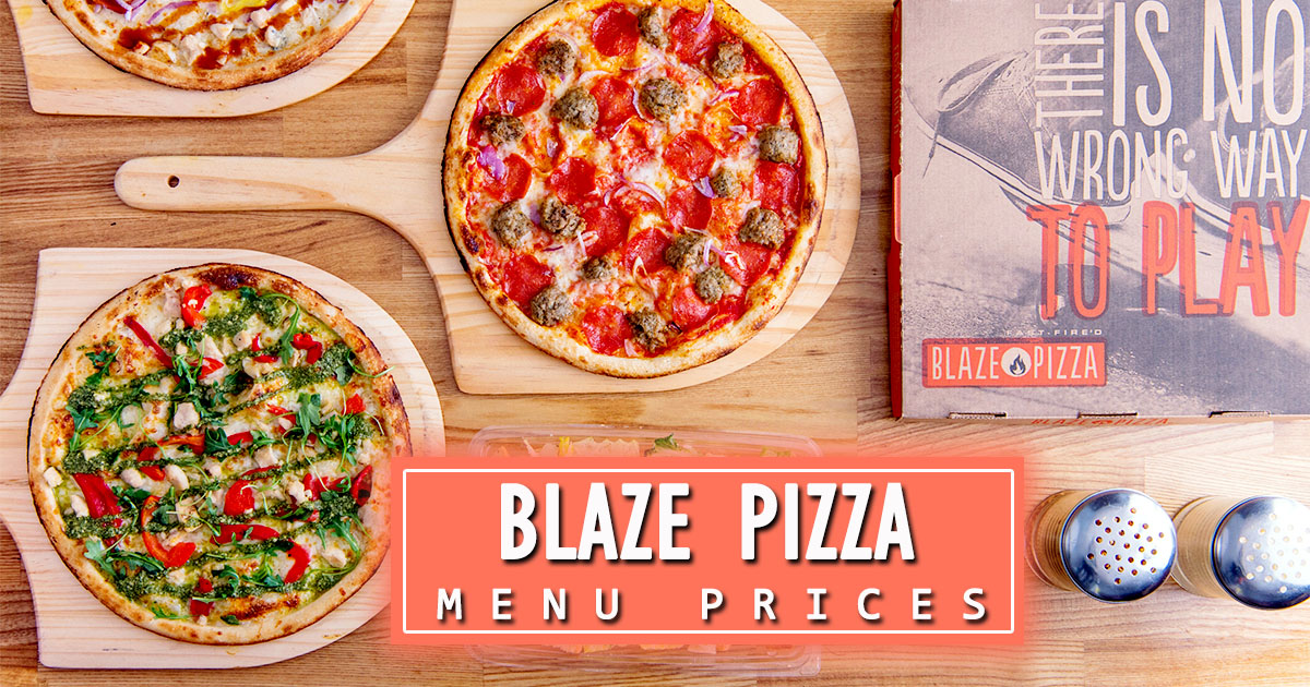 Blaze Pizza Menu Prices Image