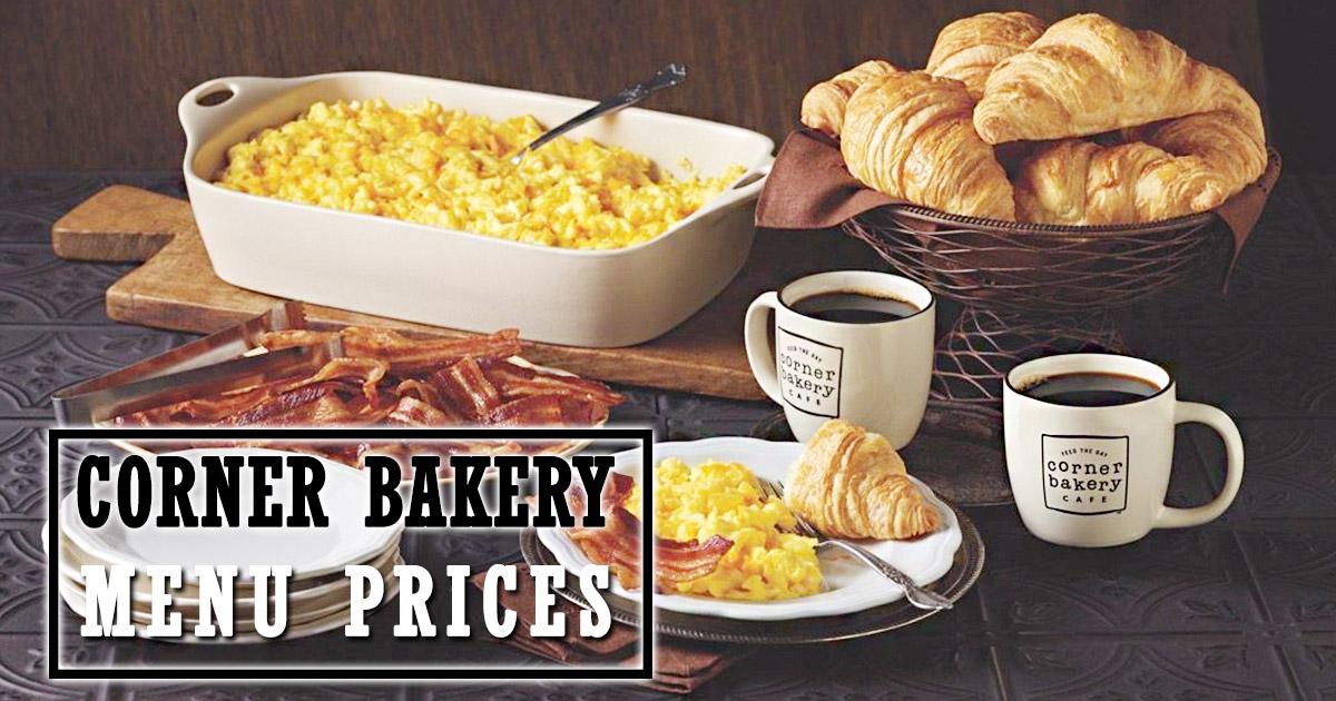 Corner Bakery Menu Prices Image