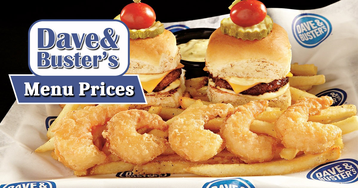 Dave And Busters Menu Prices Image