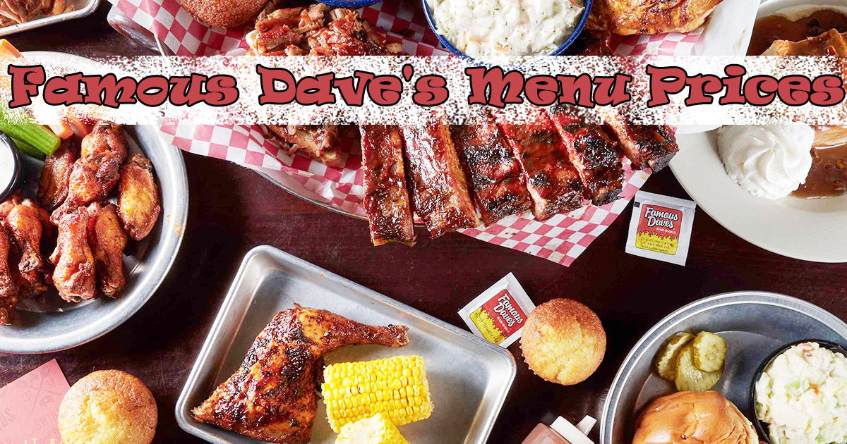Famous Dave_s Menu Prices Image