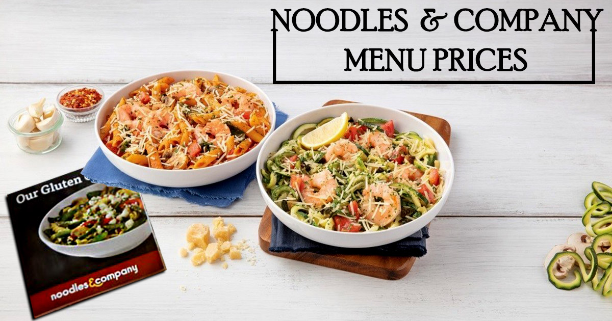 Noodles And Company Menu Prices Image