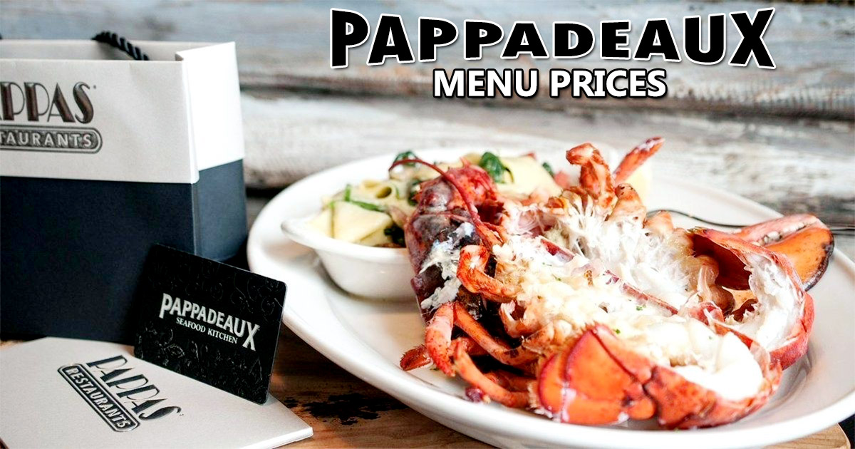 Pappadeaux Menu Prices With Nutrition Gluten Free Menu Info