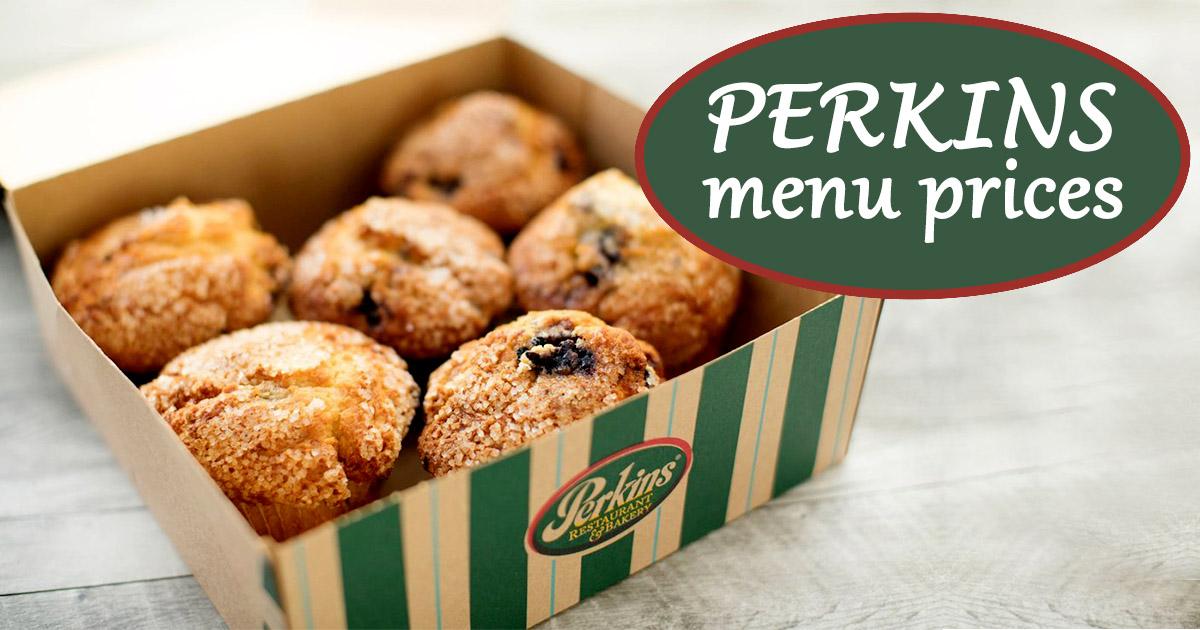 Perkins Menu Prices - Breakfast, Lunch