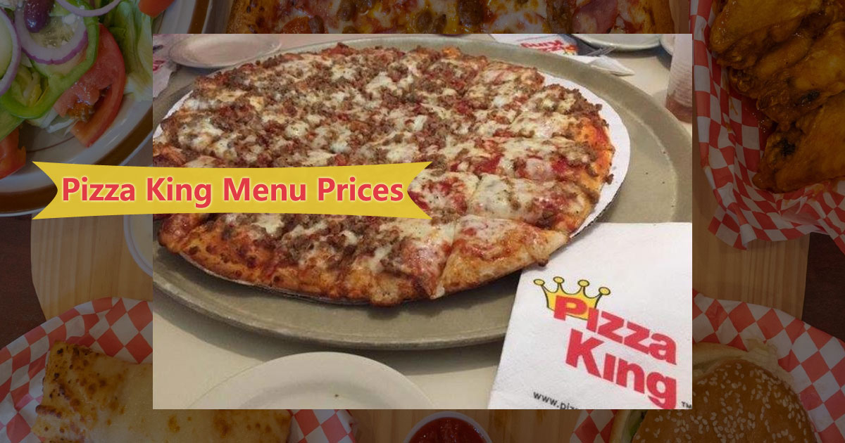Pizza King Menu Prices Image